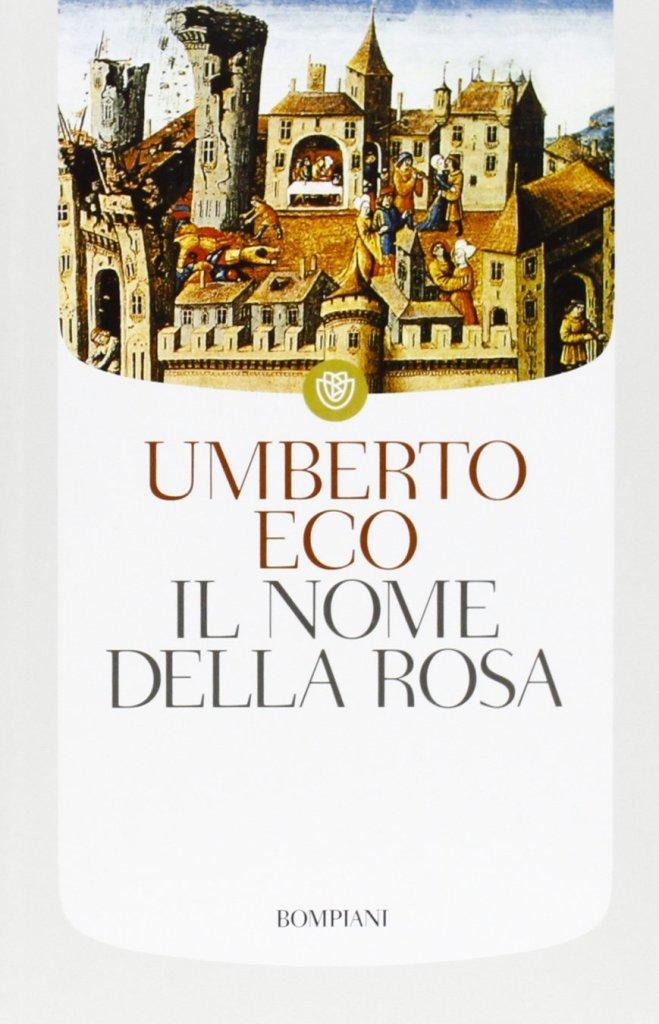 Umberto Eco - Il nome della rosa