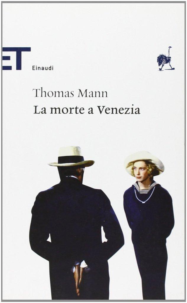 Thomas Mann - La morte a Venezia