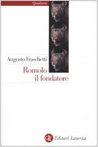 Augusto Fraschetti - Romolo il fondatore